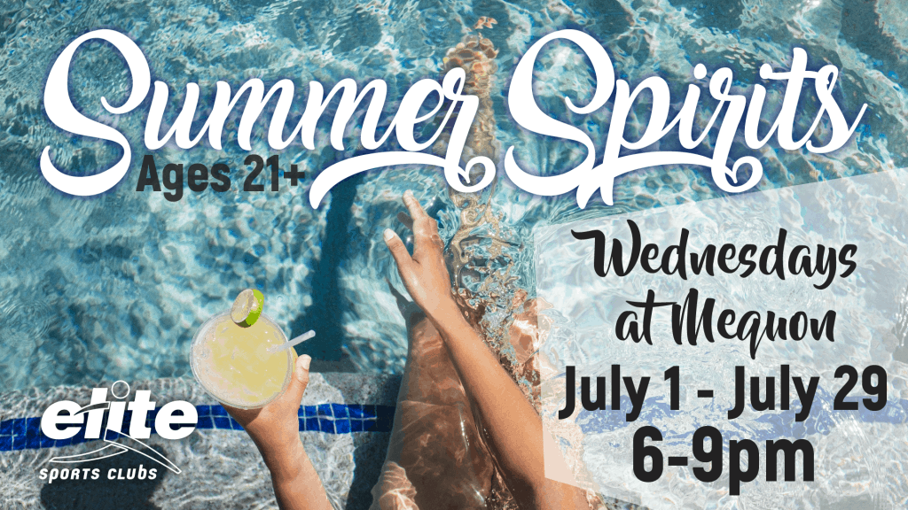 Summer Spirits at Elite Mequon July 2020