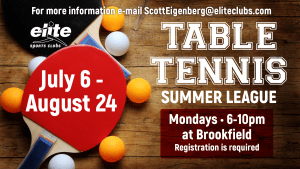 Table Tennis Summer League at Elite Brookfield July 2020