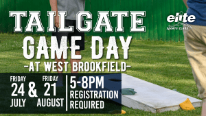 Tailgate Game Day at Elite West Brookfield Summer 2020