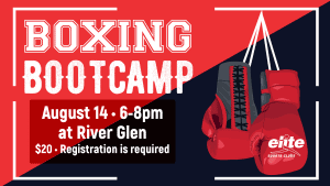 Boxing Boot Camp Social at Elite River Glen August 2020