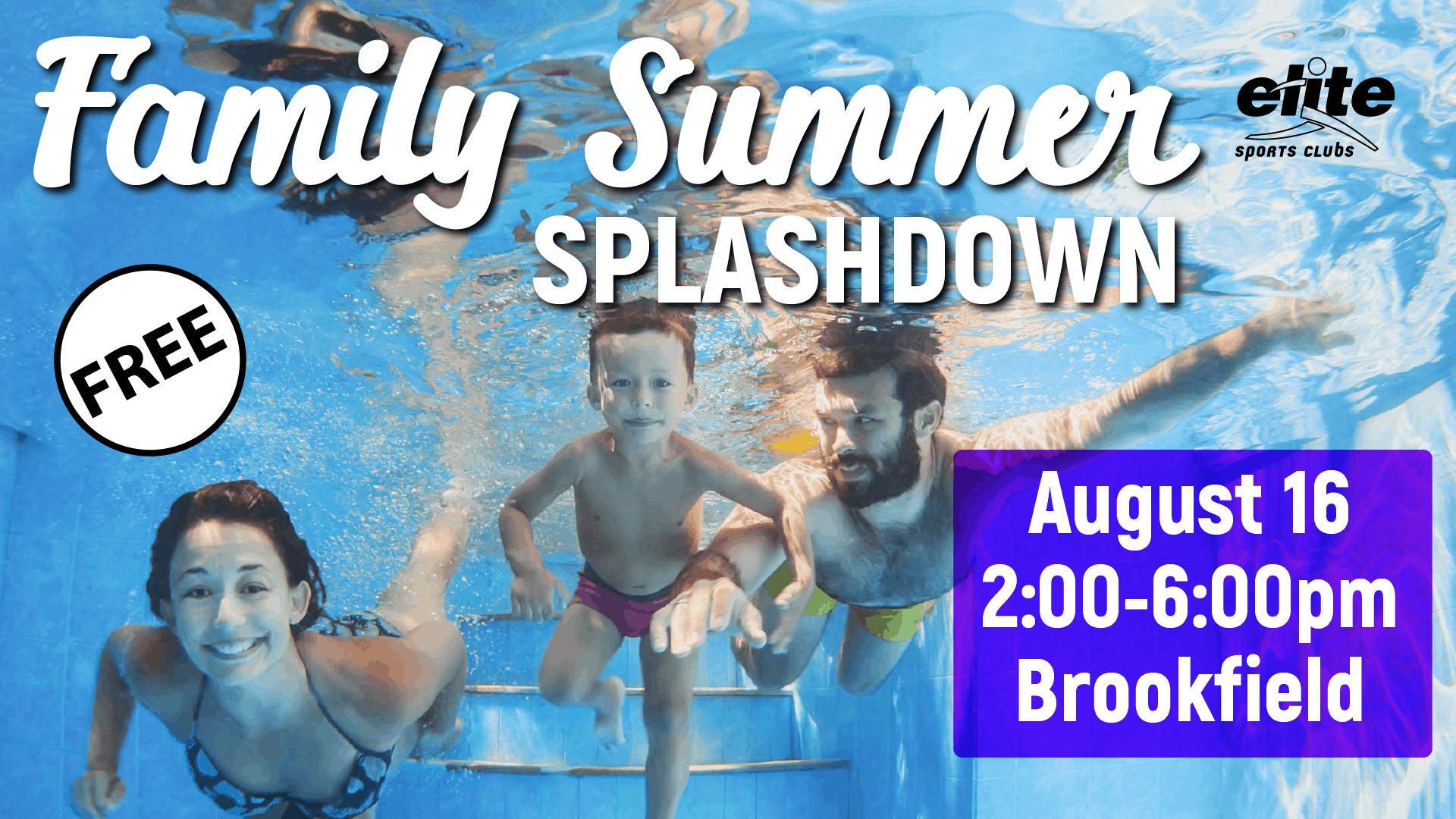 Family Summer Splashdown - Elite Brookfield - August 2020