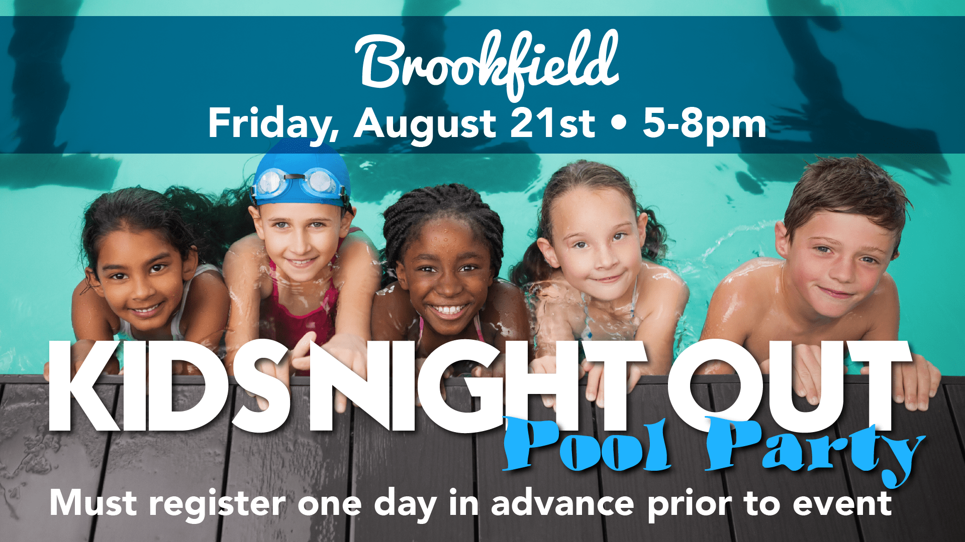Kids Night Out Pool Party - Elite Brookfield - August 2020