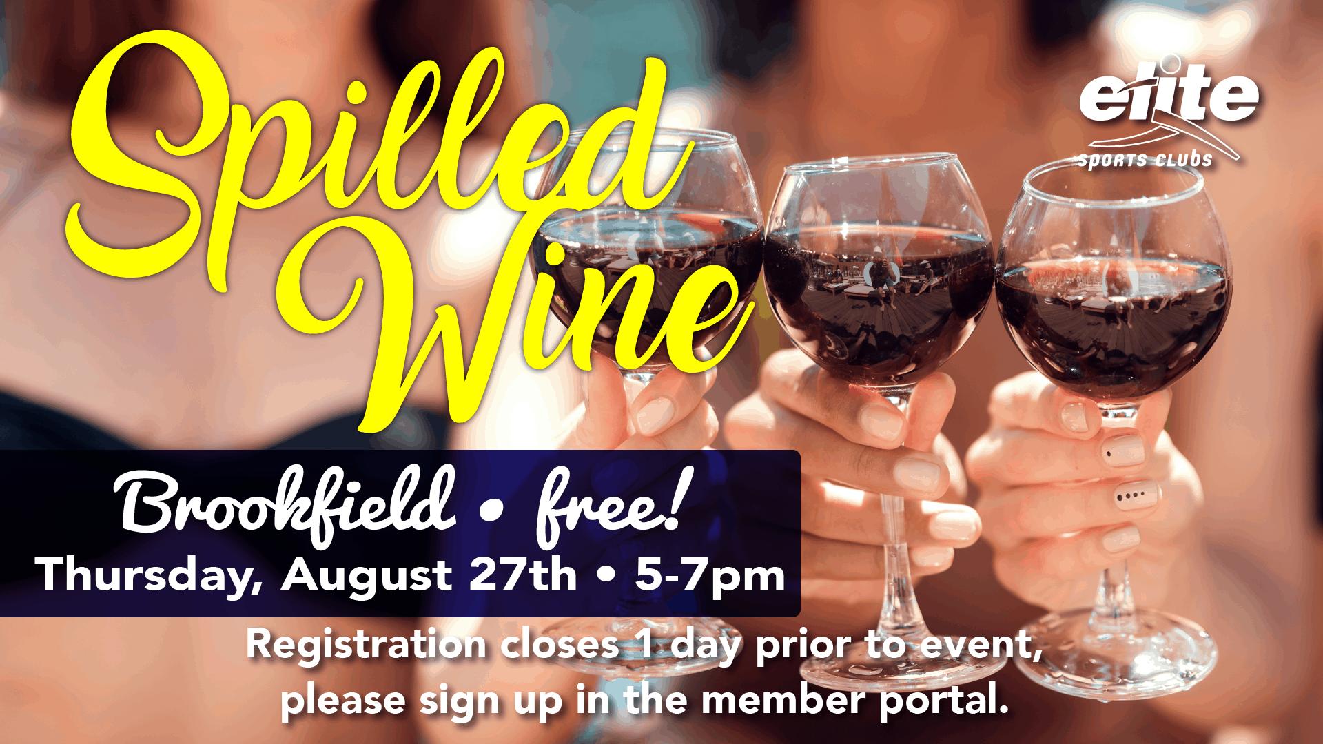 Spilled Wine - Elite Brookfield - August 2020