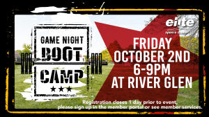 Game Night Boot Camp - Elite River Glen - October 2020