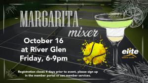 Margarita Mixer - Elite River Glen - October 2020