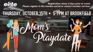 Moms Playdate - Elite Brookfield - October 2020