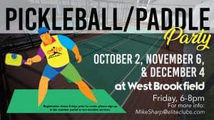 Pickleball Paddle Party - Elite West Brookfield - Fall 2020