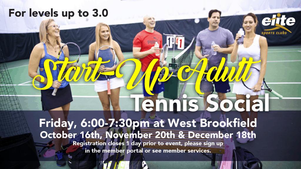 Start-Up Adult Tennis Social - Elite West Brookfield - Fall 2020