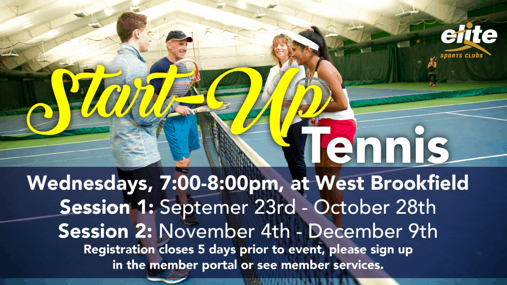 Start-Up Tennis - Elite West Brookfield - September 2020