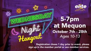 Wednesday Night Hangout - Elite Mequon - October 2020
