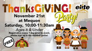 Thanksgiving Party - Elite Mequon - November 2020