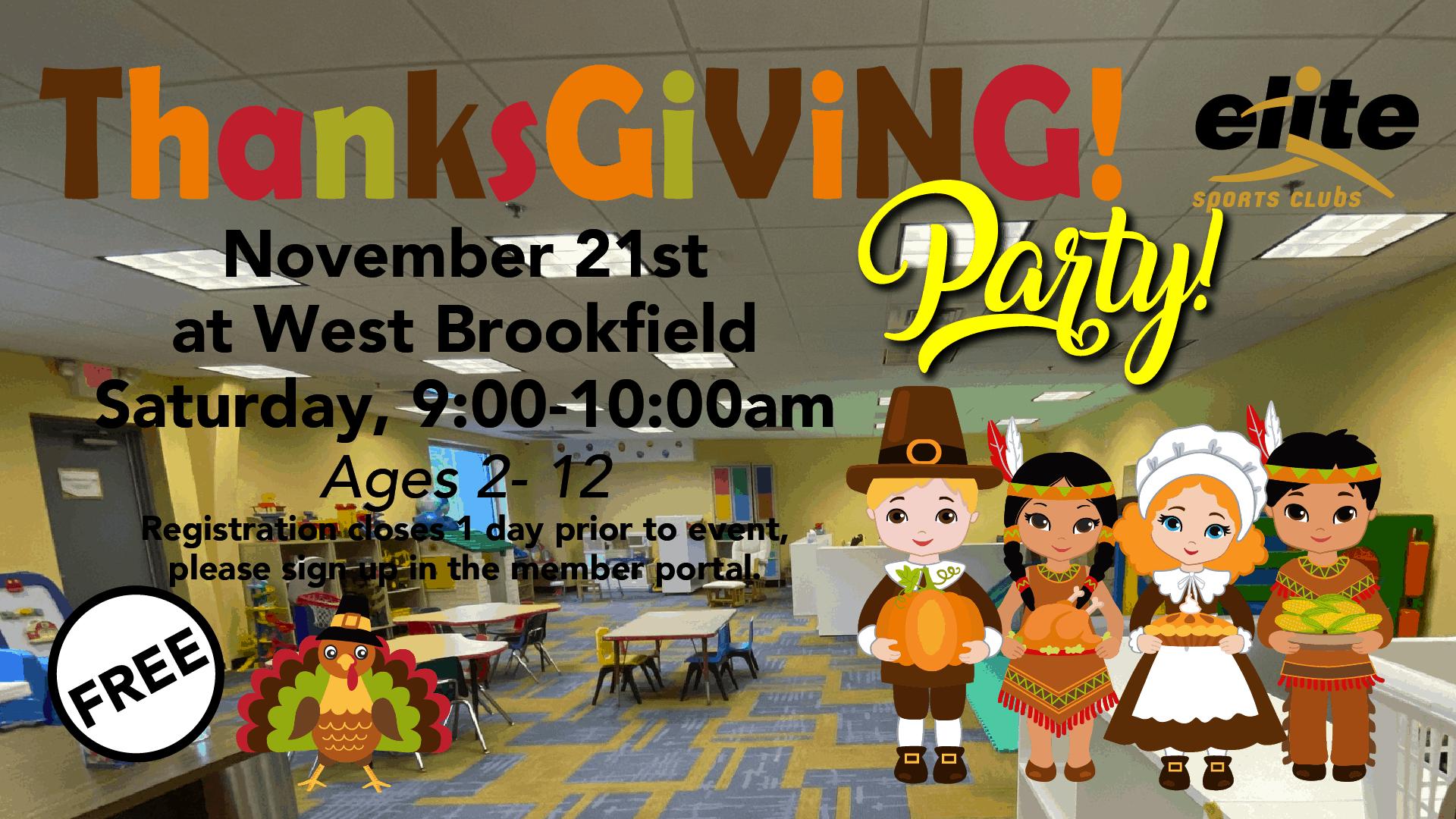 Thanksgiving Party - Elite West Brookfield - November 2020