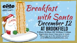 Breakfast with Santa - Elite Brookfield - December 2020