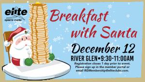 Breakfast with Santa - Elite River Glen - December 2020
