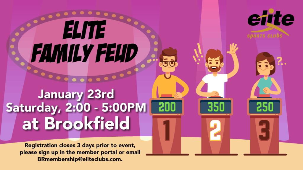 Family Feud - Elite Brookfield - January 2021