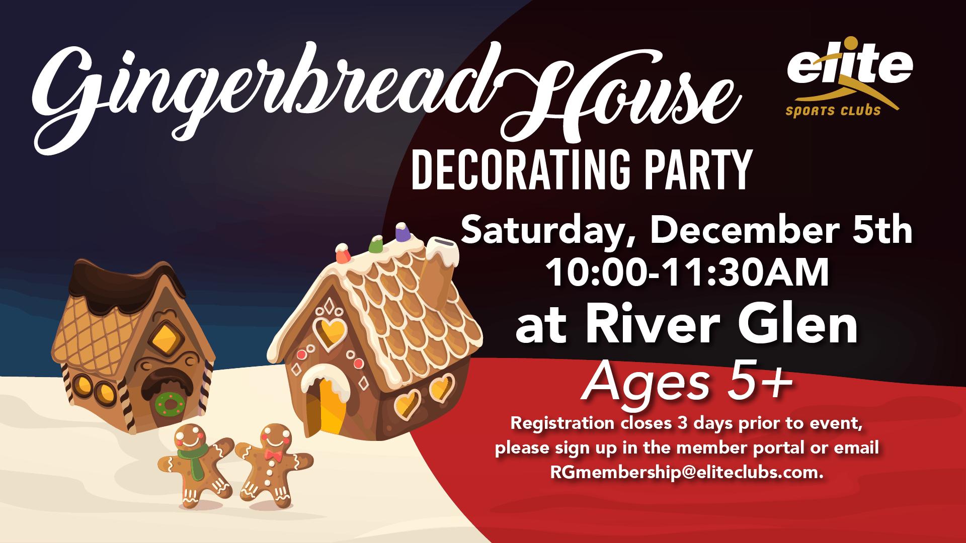 Gingerbread House Decorating Party - Elite River Glen - December 2020