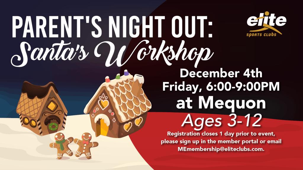 Parents Night Out Santas Workshop - Elite Mequon - December 2020