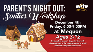 Parents Night Out Santas Workshop - Elite Mequon - December 2020