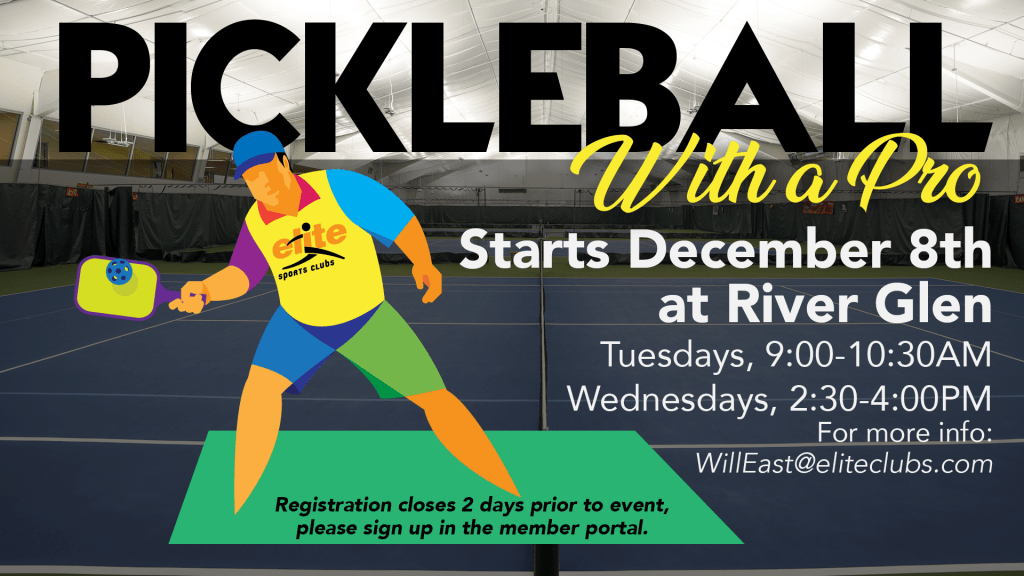 Pickleball with a Pro - Elite River Glen - December 2020
