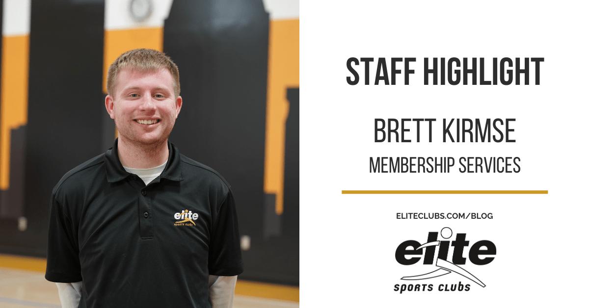 Staff Highlight - Brett Kirmse