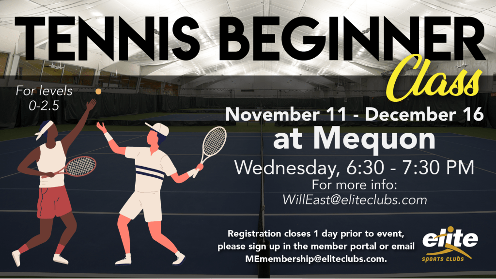 Tennis Beginner Class - Elite Mequon - Fall 2020