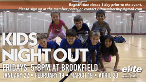 Kids Night Out - Elite Brookfield - Winter:Spring 2021