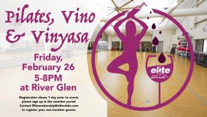 Pilates Vino Vinyasa - Elite River Glen - February 2021