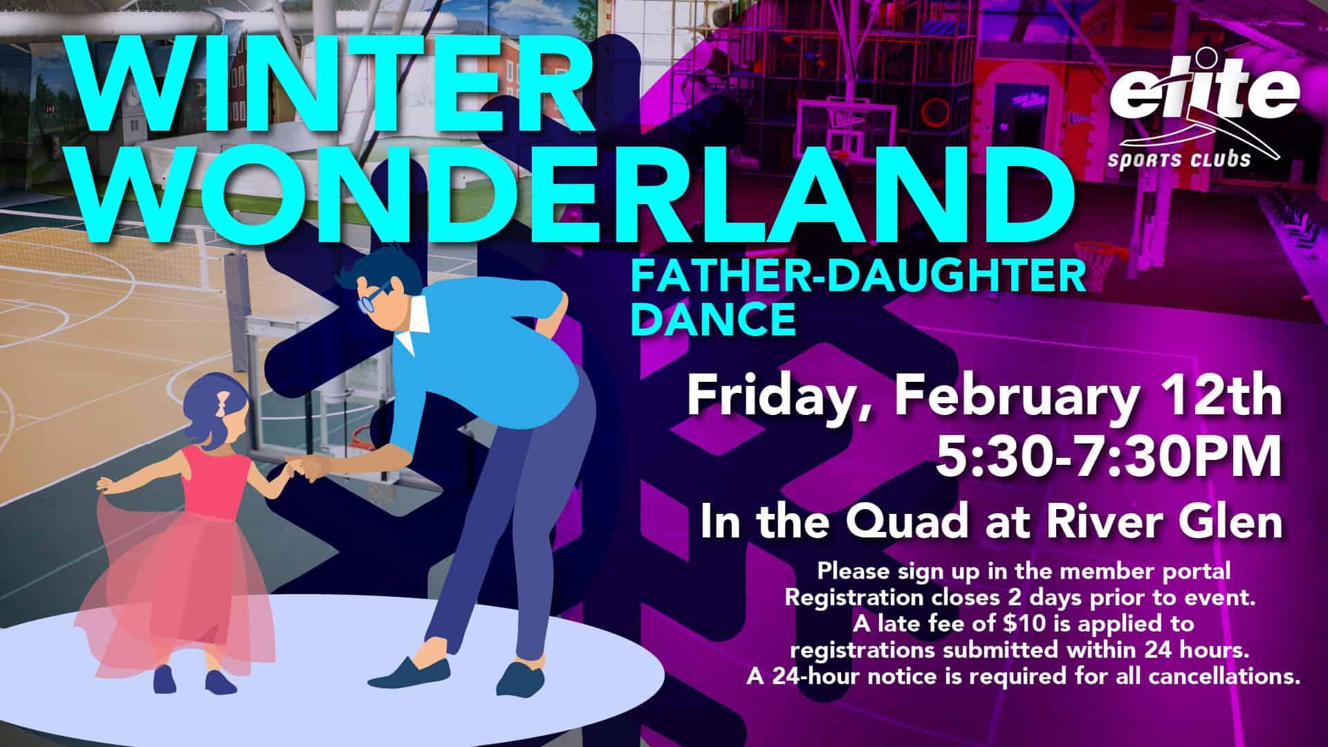 Winter Wonderland Father Daughter Dance - Elite River Glen - February 2021