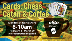 Cards Chess Catan Coffee - Elite North Shore - February March 2021