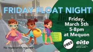 Friday Float Night - Elite Mequon - March 2021