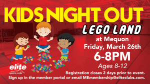 Kids Night Out Lego Land - Elite Mequon - March 2021