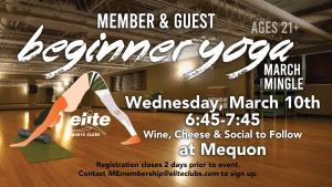 Member & Guest Beginner Yoga March Mingle - Elite Mequon - March 2021