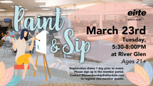 Paint and Sip - Elite River Glen - March 2021