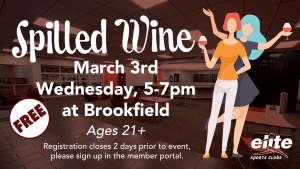Spilled Wine - Elite Brookfield - March 2021