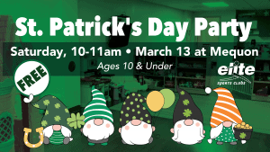 St Patricks Day Party - Elite Mequon - March 2021