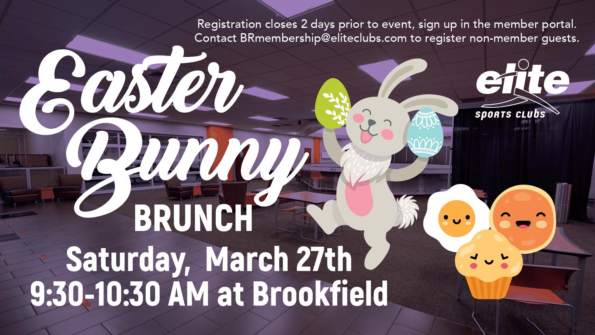 Easter Bunny Brunch - Elite Brookfield - March 2021