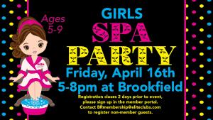 Girls Spa Party - Elite Brookfield - April 2021