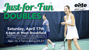 Just for Fun Doubles - Elite West Brookfield - April 2021