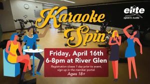 Karaoke Spin - Elite River Glen - April 2021