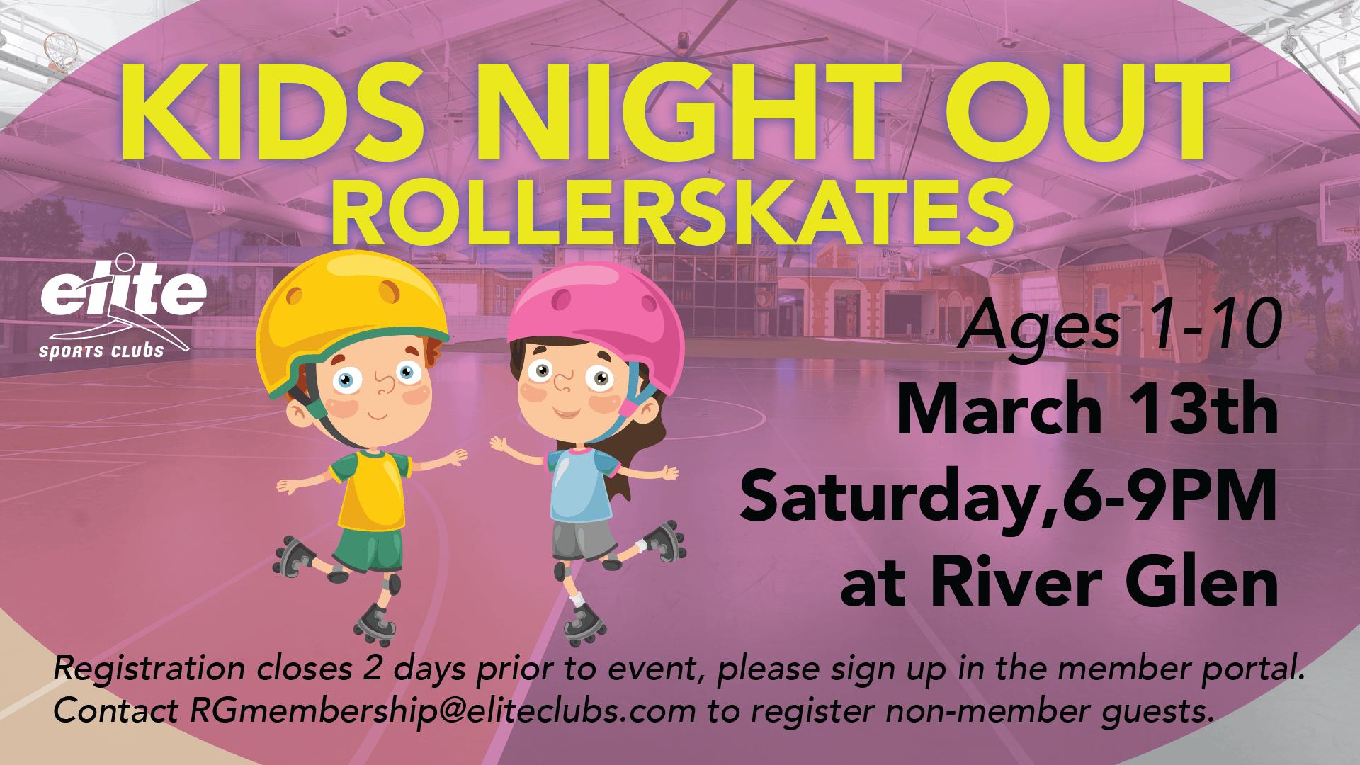 Kids Night Out Roller Skating - Elite River Glen - March 2021
