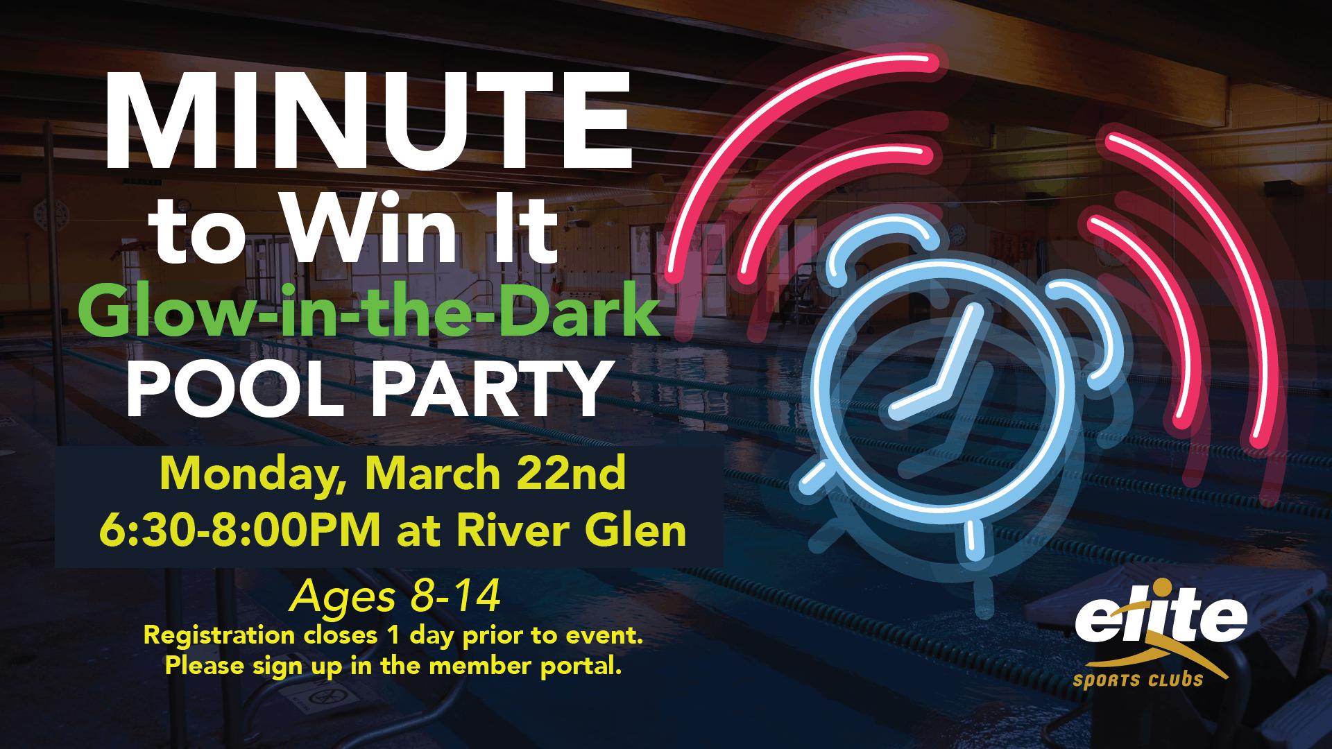 Minute to Win it Glow in the Dark Pool Party - Elite River Glen - March 2021