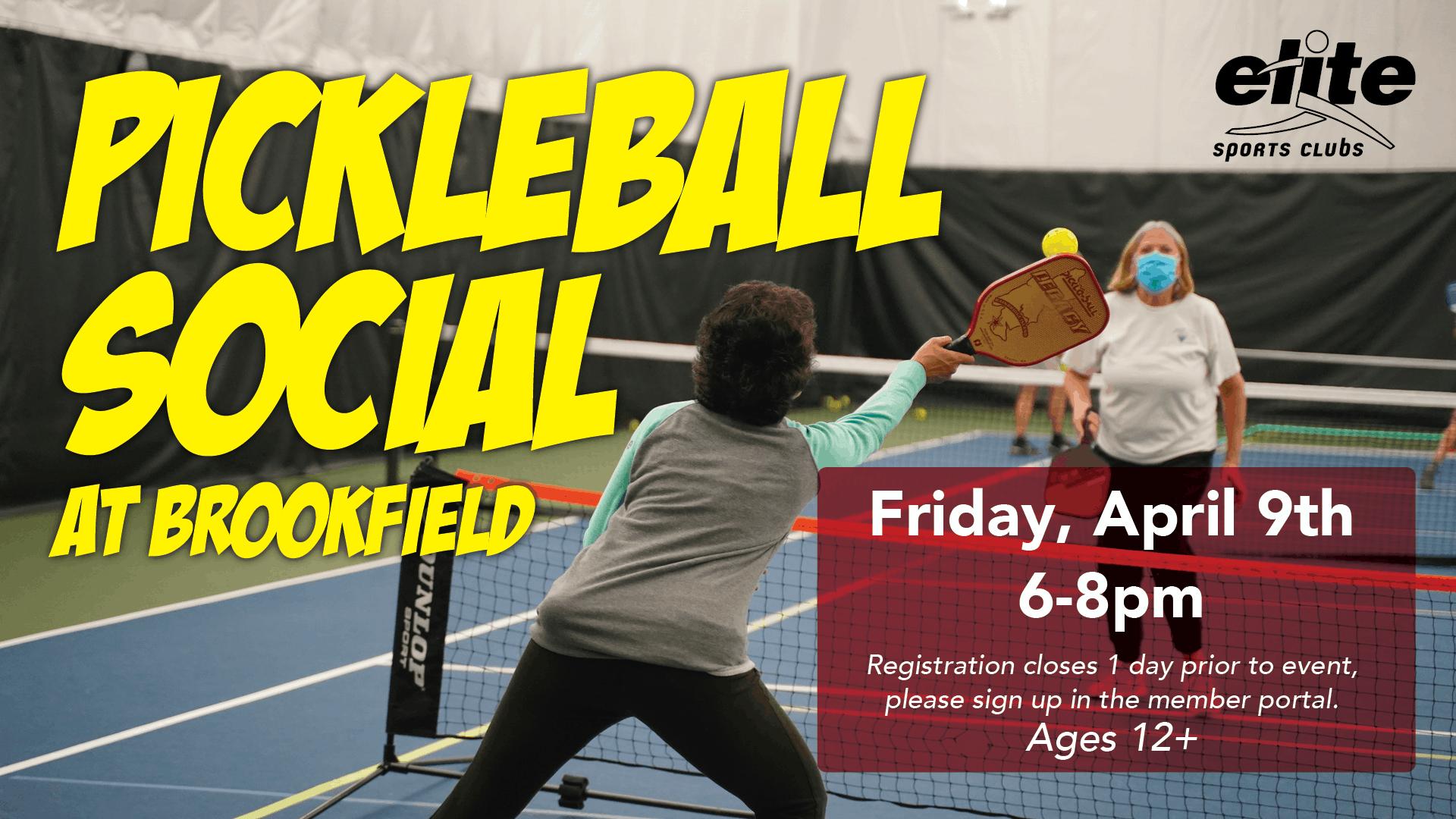 Pickleball Social - Elite Brookfield - April 2021