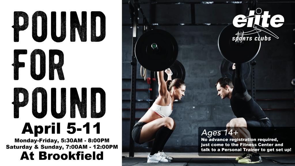 Pound for Pound - Elite Brookfield - April 2021