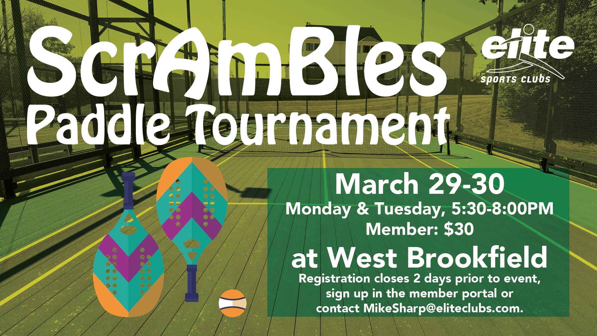 ScrAmBles Paddle Tournament - Elite West Brookfield - March 2021