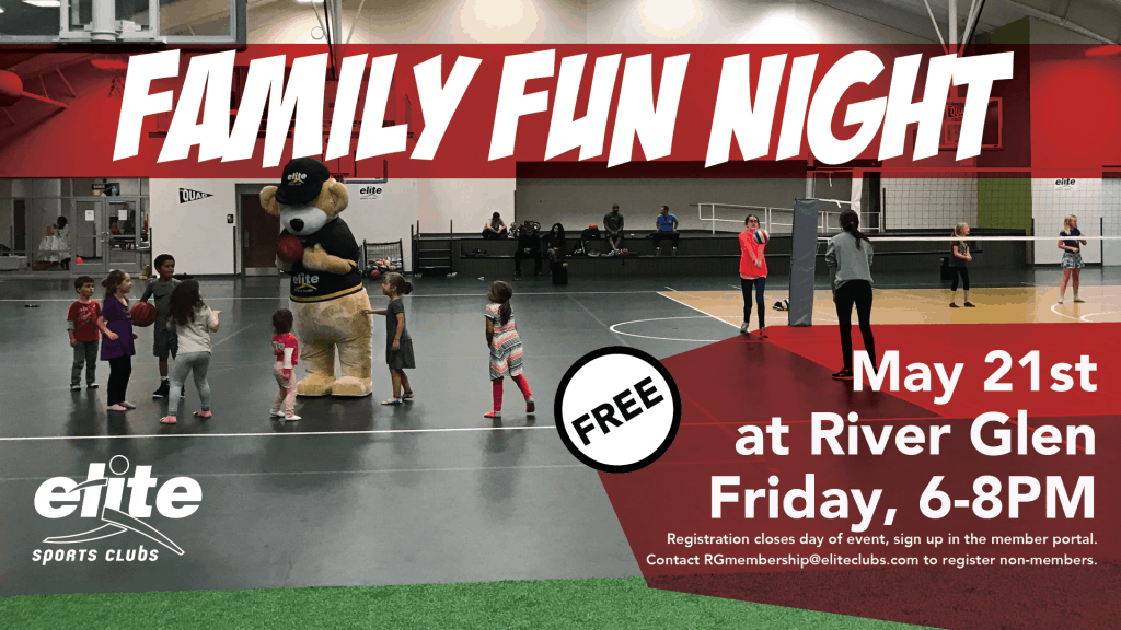 Family Fun Night - Elite River Glen - May 2021