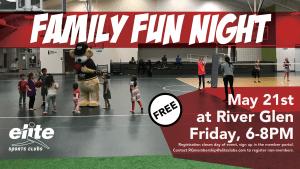 Family Fun Night - Elite River Glen - May 2021