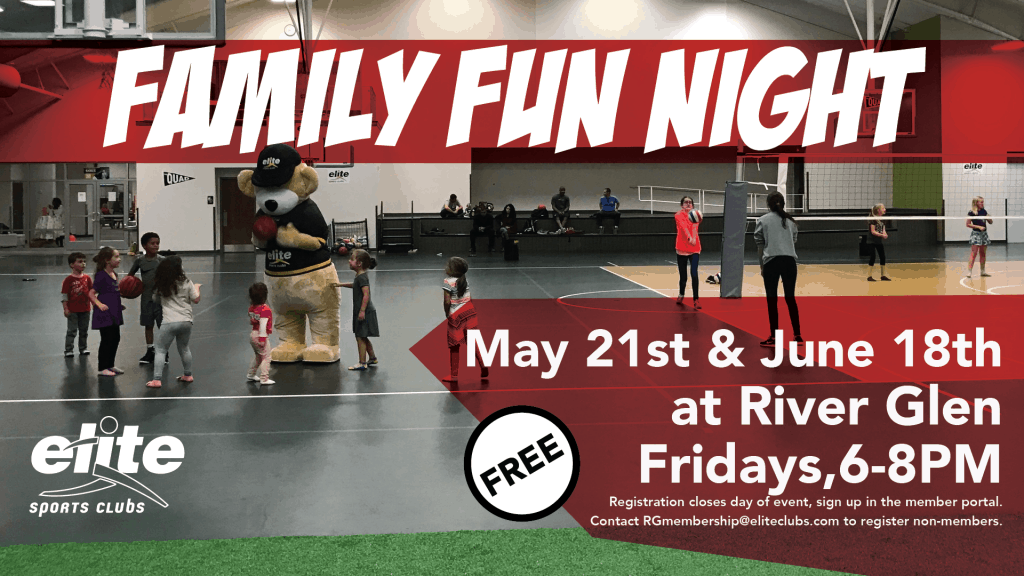 Family Fun Night - Elite River Glen - May June 2021