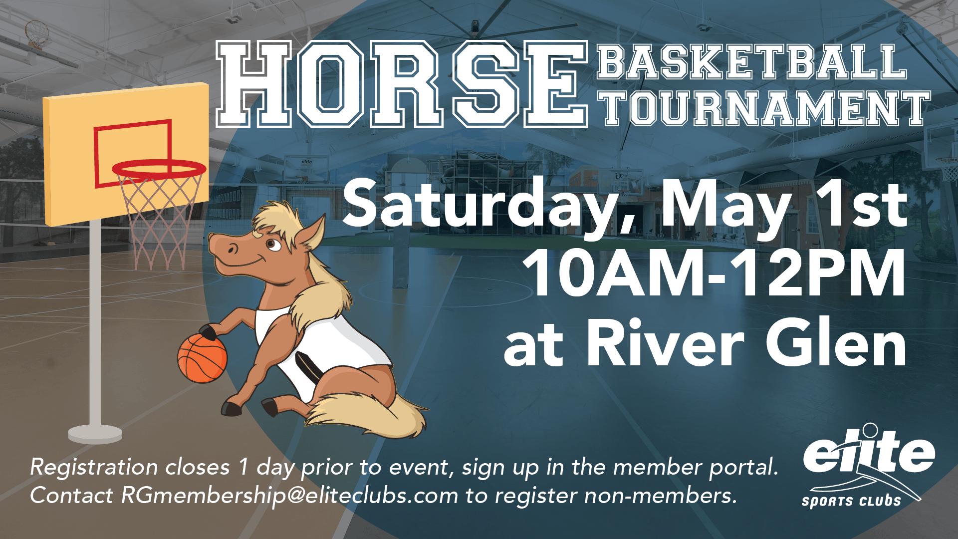 Horse Basketball Tournament - Elite River Glen - May 2021