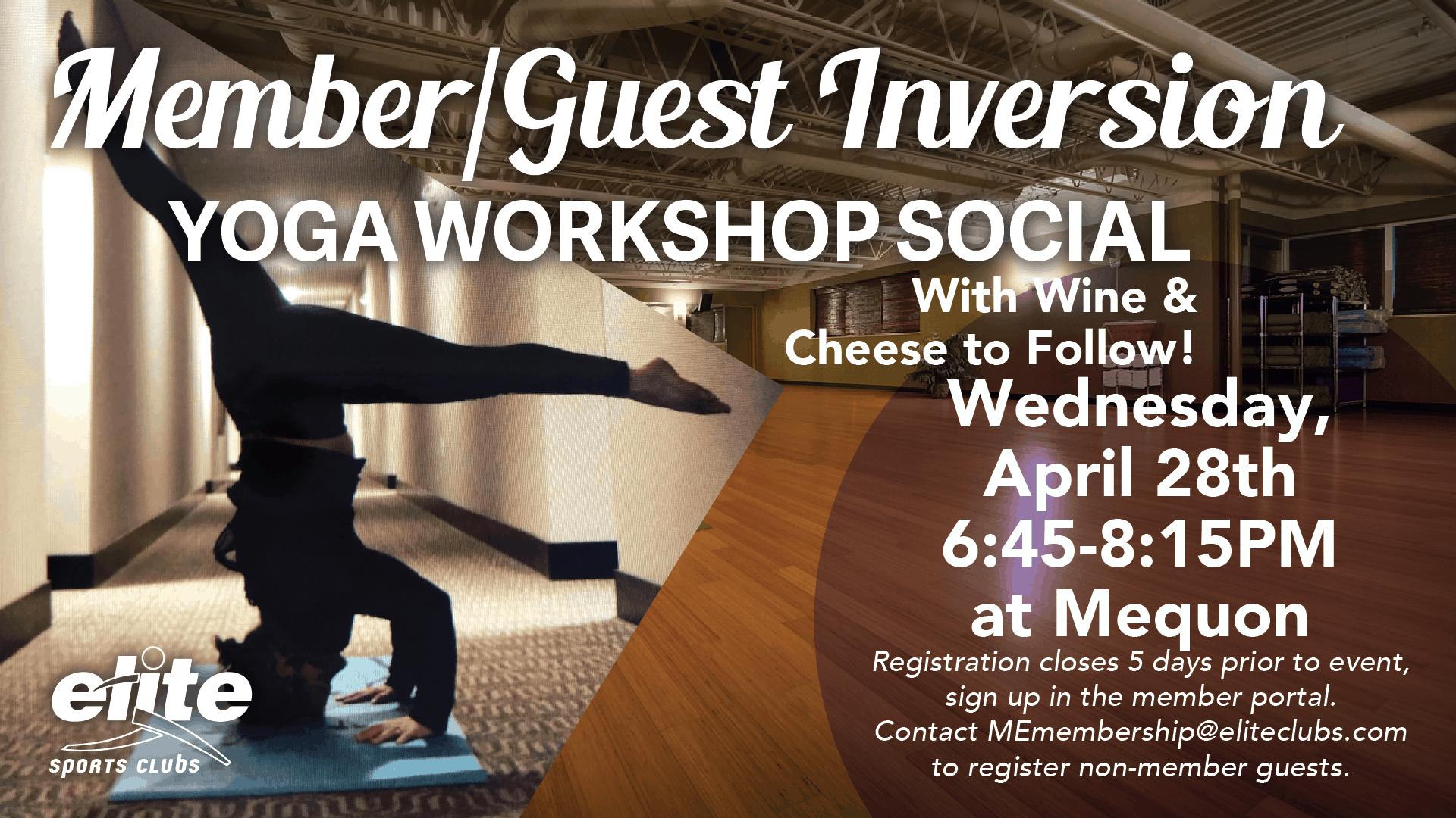 Member:Guest Inversion Yoga Workshop Social - Elite Mequon - April 2021
