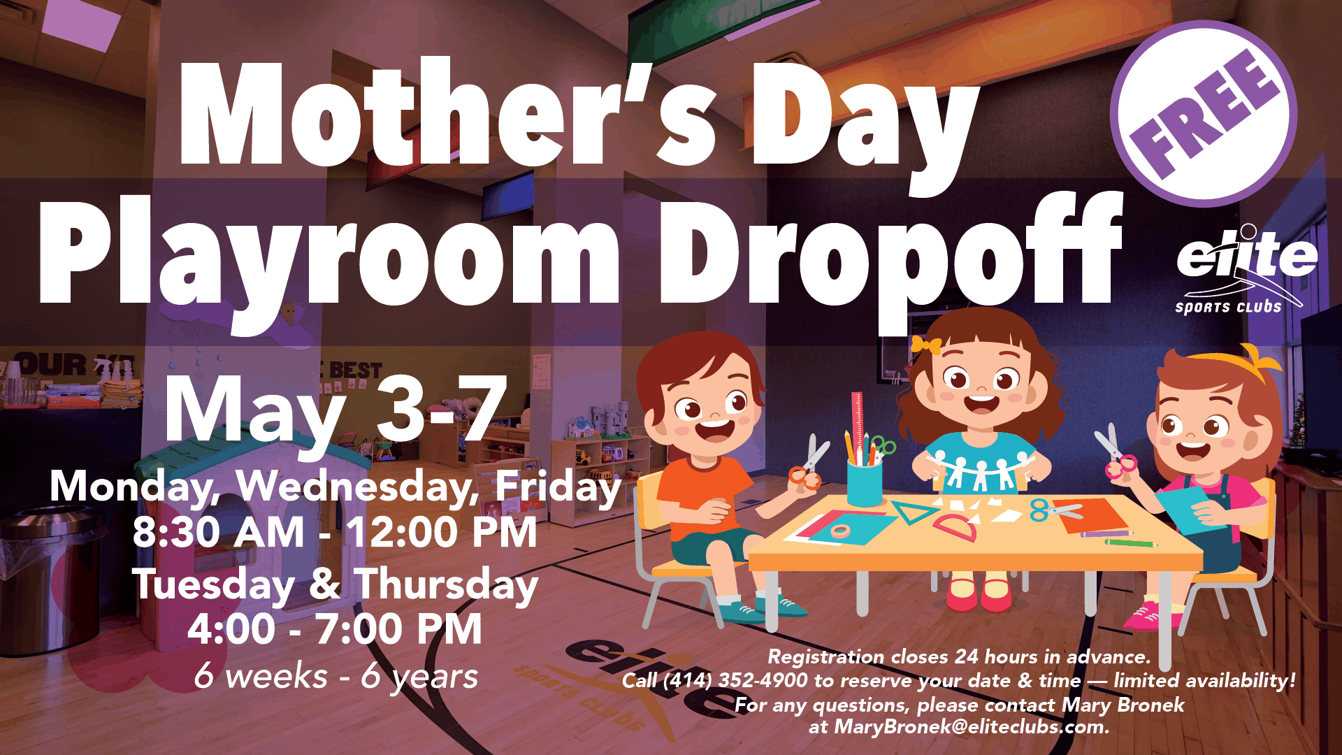 Mother's Day - Free Playroom Drop Off - Elite River Glen - May 2021